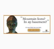 Mountain Lions, in My Basement? T-Shirt