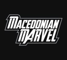 Macedonian Marvel by daveomac