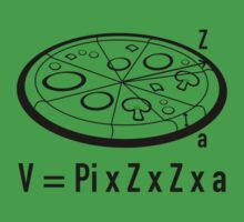 Pizza Equation : V = Pi x Z x Z x a by BrightDesign