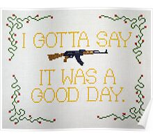 It Was A Good Day Poster