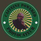Caffeine Powered Provocateur by randomdumping