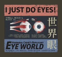 I Just Do Eyes! by darrster