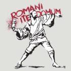 Romani Ite Domum by kgullholmen