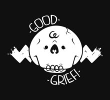 Good Grief! by Blair Campbell