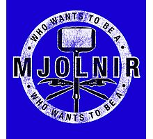 Who Wants To Be A Mjolnir Photographic Print