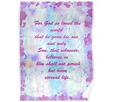 John 3:16. Water Color.  Poster