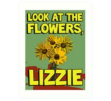 Look At The Flowers, Lizzie #2 Art Print