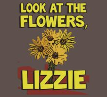 Look At The Flowers, Lizzie #2 T-Shirt