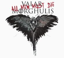 Valar Marghulis Crow shirt by SimpleSimonGD