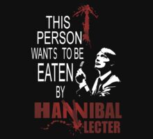 I want to be eaten by Hannibal by FandomizedRose