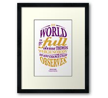 Sherlock Holmes novel quote – obvious things Framed Print