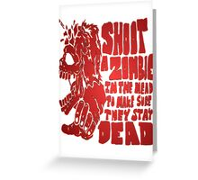 Shoot in the head Greeting Card