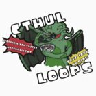Cthul-loops! by ALRO