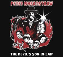 PETEY WHEATSTRAW THE DEVIL'S SON IN LAW Rudy Ray Moore T-Shirt by betaville