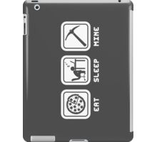 Eat, Sleep, Mine iPad Case/Skin