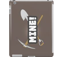 Mine! iPad Case/Skin