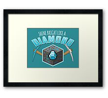 Shine Bright Like a Diamond (V2) Framed Print