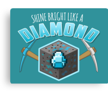 Shine Bright Like a Diamond (V2) Canvas Print