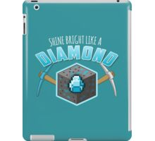 Shine Bright Like a Diamond (V2) iPad Case/Skin