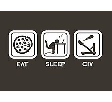 Eat, Sleep, Civ Photographic Print