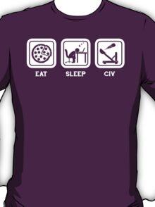 Eat, Sleep, Civ T-Shirt