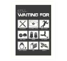 Still Waiting For... Art Print