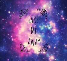 'Take Me Away' by raymondstyles