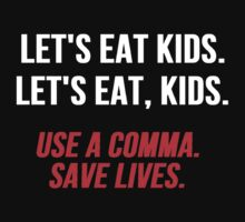 Let's Eat Kids Comma by Alan Craker