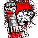 I Like Brains by GrimDork