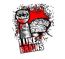 I Like Brains Photographic Print