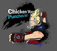 Chicken Wuss Punches In! by Joel Morgan