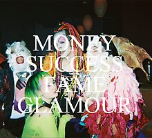 money success fame glamour by rolodexofhate