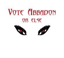 Vote Abbadon, or else by jadeatthebeach