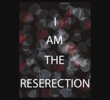 I am the reserection Tee by WillAshbridge
