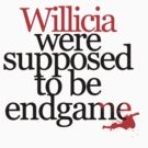 Willcia were supposed to be endgame by whatthefawkes