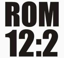 Romans 12:2 by CoveredByTees