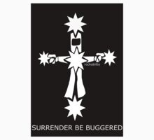 Ned Kelly Surrender Be Buggered by rockabilby