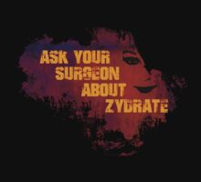 Ask your surgeon about Zydrate by Ava A.