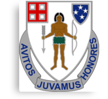 182nd Infantry Regiment - Avitos Juvamus Honores - We Uphold Our Ancient Honors Canvas Print