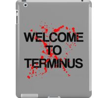 Welcome To Terminus iPad Case/Skin
