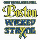 Still Boston Wicked Strong by Alsvisions