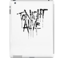 tonight alive b&w iPad Case/Skin