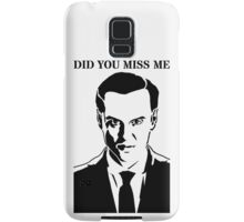 Moriarty - Did You Miss Me? Samsung Galaxy Case/Skin