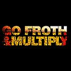 go froth & multiply by titus toledo