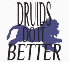 Druids do it Better by Mystikitten