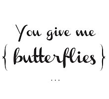 You give me butterflies Valentine's Day Card by Vivian Yeung