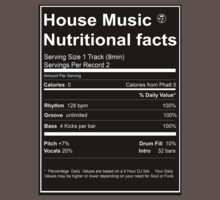 House Music Nutritional Facts by djhypnotixx