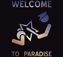 Welcome to Paradise by mamisarah