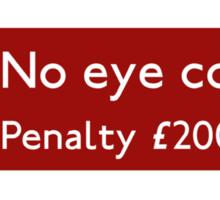 No eye contact Sticker
