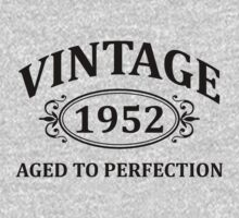 Vintage 1952 Aged to Perfection by omadesign